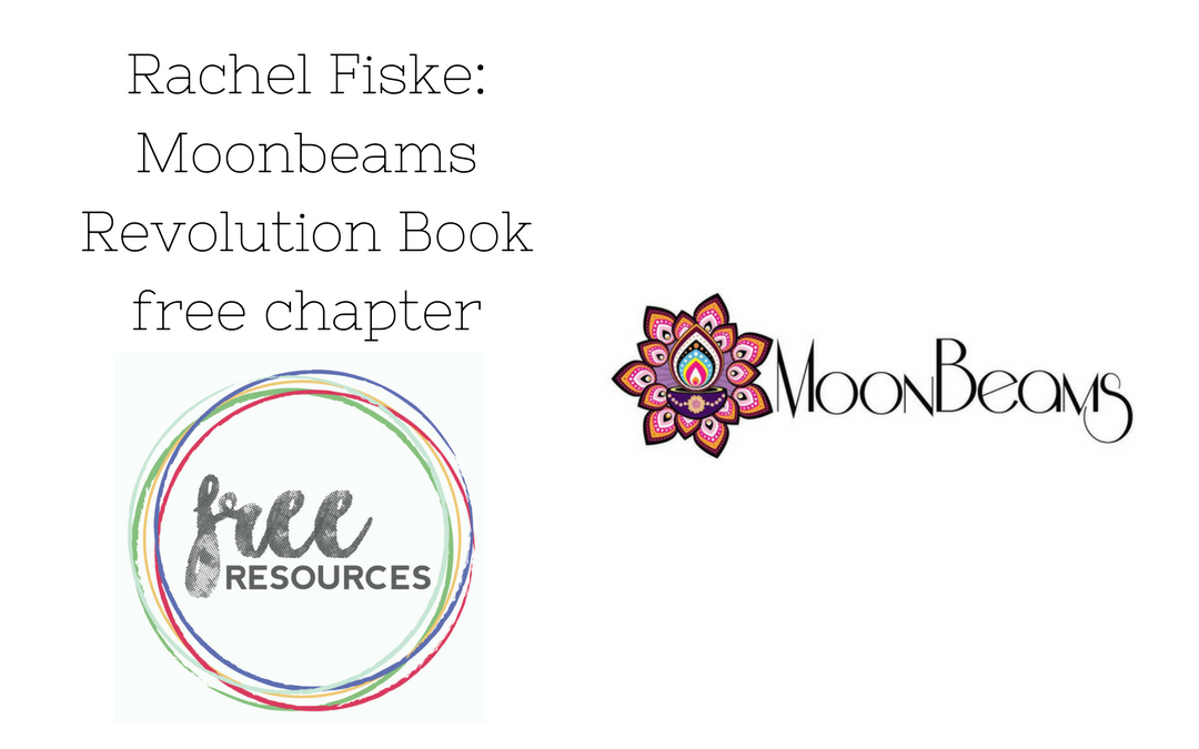 Free chapter of Moonbeams Revolution Book