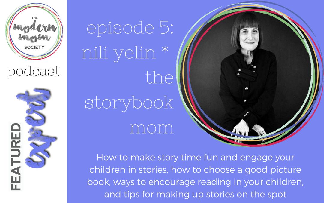 Episode 5: Nili Yelin, The Storybook Mom