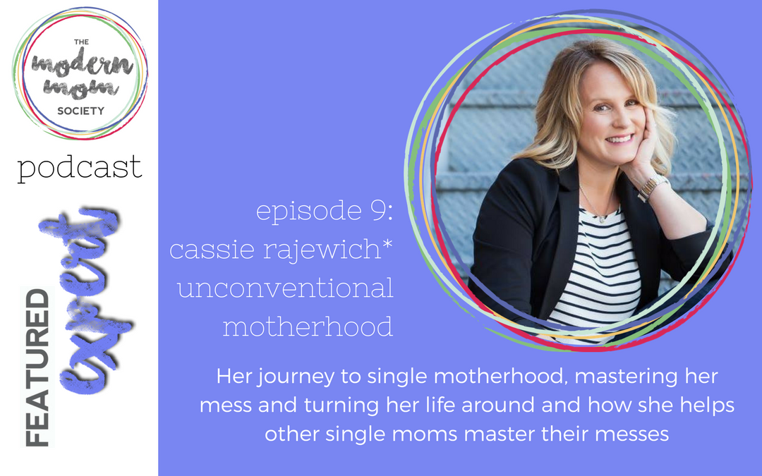 Episode 9: Cassie Rajewich on single motherhood