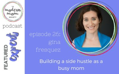 Episode 26: Gina Fresquez on building a side hustle as a busy mom